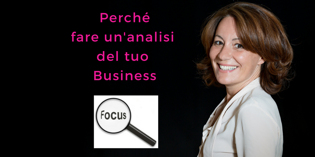 Perché fare un'analisi del tuo business