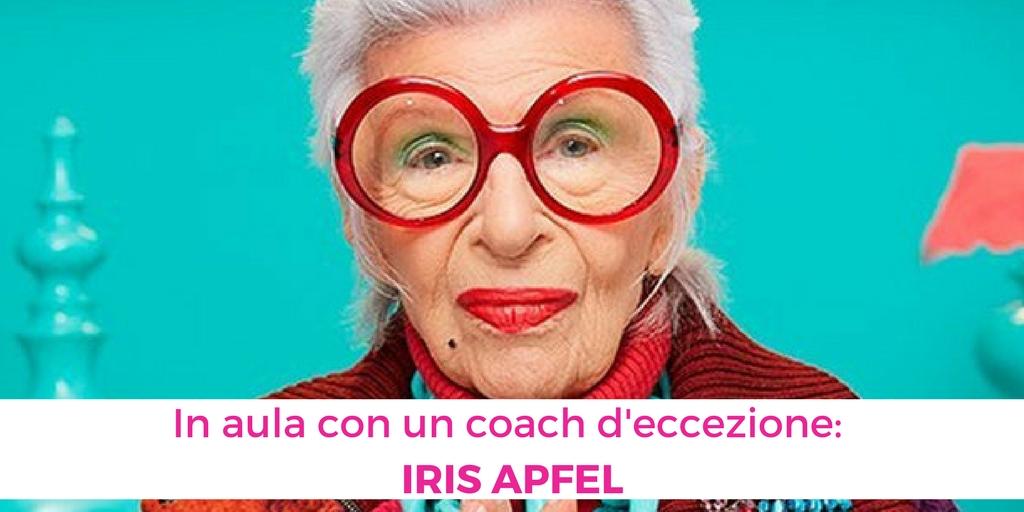 In aula con un coach d'eccezione: Iris Apfel
