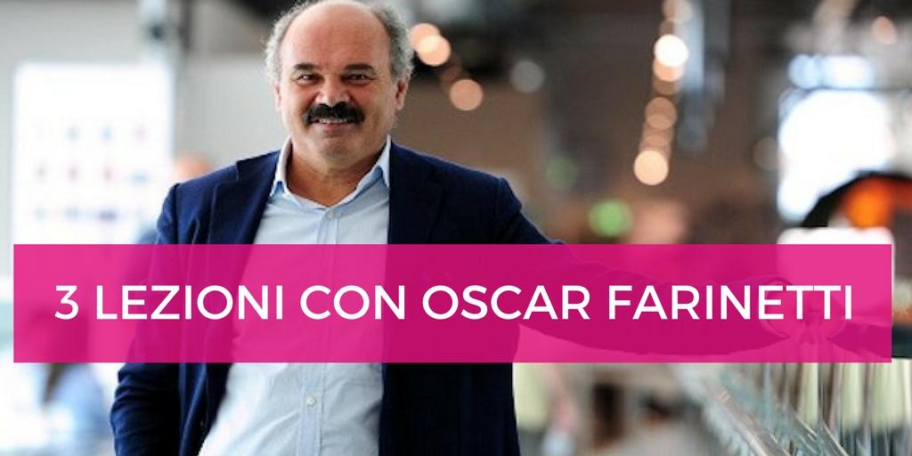 3 Lezioni e Ispirazioni Potenzianti con Oscar Farinetti