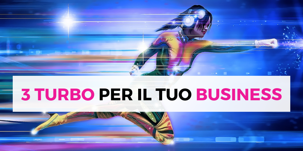 3 Turbo per il tuo Business