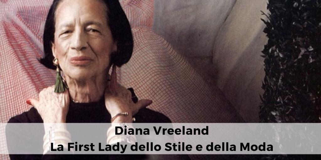 Diana Vreeland, la First Lady dello Stile e della Moda
